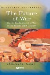 Future of War - Christopher Coker