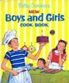 Betty Crocker's New Boys and Girls Cookbook - Betty Crocker