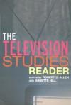 Tv Studies Bundle: The Television Studies Reader - Robert C. Allen, Annette Hill