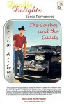 The Cowboy and the Caddy/Fool's Gold - Erica Arthur, Julie Skerven