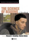The Science of Reading: A Handbook - Margaret J Snowling, Charles Hulme