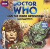 Doctor Who and the Ribos Operation: An Unabridged Doctor Who Novelization - Ian Marter, John Leeson