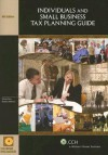 Individuals and Small Business Tax Planning Guide [With CDROM] - Sidney Kess, Barbara Weltman