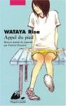 Appel du pied - Risa Wataya, 綿矢 りさ