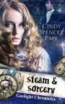Steam & Sorcery - Cindy Spencer Pape