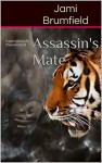 Assassin's Mate - Jami Brumfield