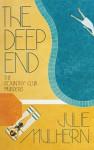The Deep End - Julie Mulhern