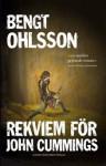 Rekviem för John Cummings - Bengt Ohlsson