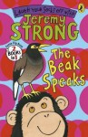The Beak Speaks: Chicken School. Jeremy Strong - Jeremy Strong