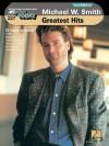 Michael W. Smith - Greatest Hits: E-Z Play Today Volume 227 - Michael W. Smith