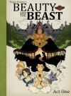 Beauty and The Beast: Act One (Megan Kearney's Beauty and The Beast) (Volume 1) - Megan Victoria Kearney, Gabrielle-Suzanne de Villeneuve, Jeanne-Marie LePrince de Beaumont