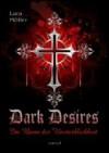Dark Desires - Im Bann der Unsterblichkeit - Lara Möller
