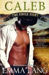 Circle Eight: Caleb (Volume 3) by Lang, Emma (2013) Paperback - Emma Lang