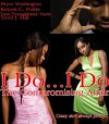 I Do...I Do: The Compromising Affair (One Reason Publications Presents) - Sheila Norman-Cross, Bryce Washington, Keyon Polite, Tevil Hill, Trent Harris, Marcus Collins, Keera Anderson, Media Group, KingDominion