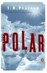 Polar - T. R. Pearson