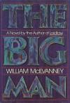 The Big Man - William McIlvanney