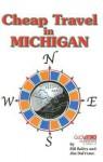 Cheap Travel in Michigan - Bill Bailey, Jim Dufresne