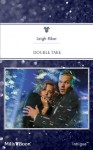 Mills & Boon : Double Take - Leigh Riker