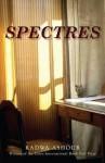 Spectres - Radw 'Ashur, Radwa Ashour