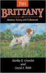 The Brittany: Amateurs Training with Professionals - Martha H. Greenlee