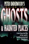 Peter Underwood's Guide to Ghosts & Haunted Places - Peter Underwood