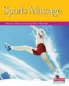 Sports Massage: Candidate Handbook - Sharon Parker-Bennett, Pamela Mills