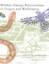 Wildlife-Habitat Relationships in Oregon and Washington - Thomas A. O'Neil
