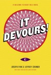 It Devours!: A Welcome to Night Vale Novel - Jeffrey Cranor, Joseph Fink