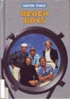 The Beach Boys (Center Stage) - William R. Sanford, Carl R. Green, Howard Schroeder