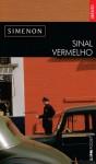 Sinal Vermelho - Georges Simenon, Celina Portocarrero