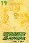 Tower of the Future VOL 11 (Tower of the Future) - Saki Hiwatari