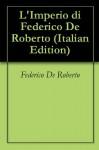 L'Imperio di Federico De Roberto - Federico De Roberto