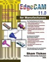 Edge Cam 11.0 For Manufacturers - Sham Tickoo