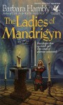 Ladies of Mandrigyn - Barbara Hambly