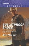 Bulletproof Badge (Texas Rangers: Elite Troop) - Angi Morgan