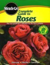 Complete Guide to Roses (Miracle Gro) - Miracle-Gro, Michael McKinley