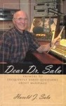 Dear Dr. Sala: Answers to Frequently Asked Questions About Marriage - Harold J. Sala