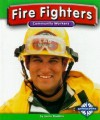 Fire Fighters - Lucia Raatma