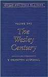 Great Holiness Classic: Wesley Century (Great Holiness Classics) - T. Mitchell