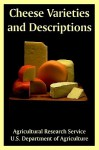 Cheese Varieties and Descriptions - Agricultural Research Service, Department Of Agriculture