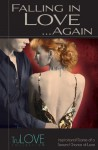 Falling in Love...Again: TruLove Collection - Anonymous Anonymous, BroadLit