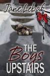The Boys Upstairs (Father Jay Book 2) - Jane Lebak