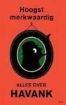 Hoogst merkwaardig: Alles over Havank - Havank, Pieter Terpstra