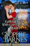 The Governess Who Captured His Heart (The Honorable Scoundrels Book 1) - Sophie Barnes
