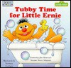 Tubby Time for Little Ernie (Board Books) - Norman Gorbaty