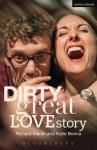 Dirty Great Love Story - Richard Marsh