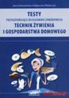 Testy przygotowujące do egzaminu zawodowego technik żywienia i gospodarstwa domowego - Anna Tomaszewska, Małgorzata Włodarczyk