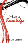 The Bank of Knowledge - Chad Lieberman
