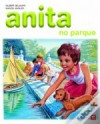 Anita no Parque - Marcel Marlier, Gilbert Delahaye