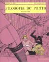 Filosofia de Ponta - volume três - Julio Pinto, Nuno Saraiva